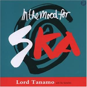 Lord Tanamo - In the Mood from Ska