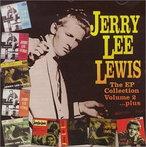 Lewis , Jerry Lee - The EP Collection 2 ...Plus