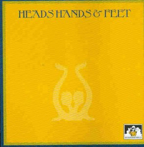Heads Hands & Feet - o. Titel