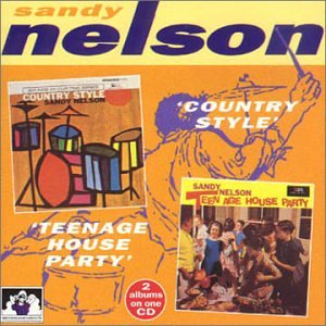 Nelson , Sandy - Country Style / Teenage House party