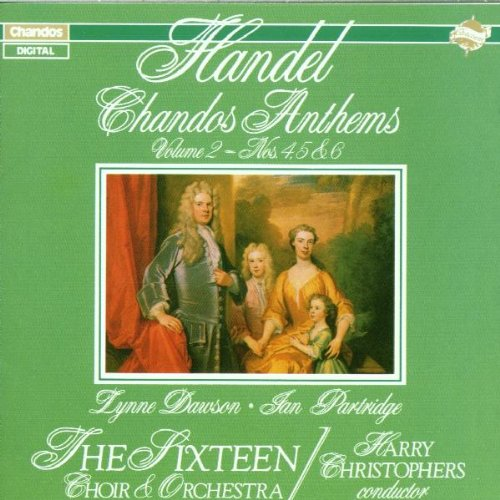 Händel , Georg Friedrich - Chandos Anthems 2 (Nos. 4, 5 & 6) (Dawson, Partridge, Christophers)