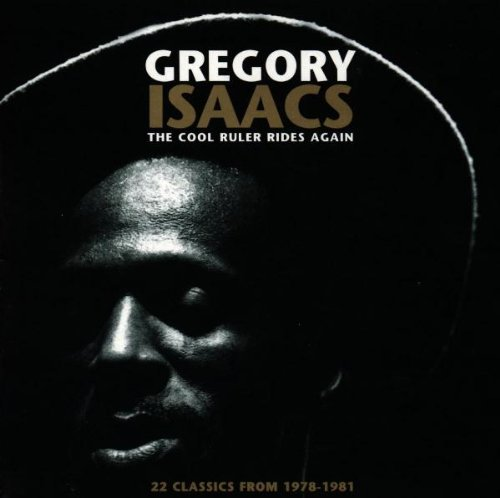 Isaacs , Gregory - Cool Ruler Rides Again - 22 Classics from 1978 - 1981