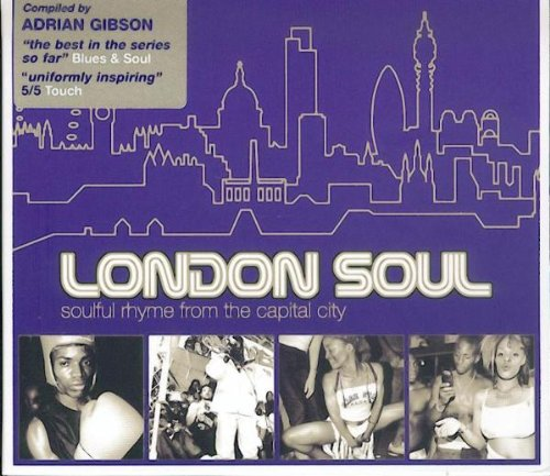 Sampler - London Soul: Soulful Rhyme From The Captitol City  (Compiled By Adrian Gibson)