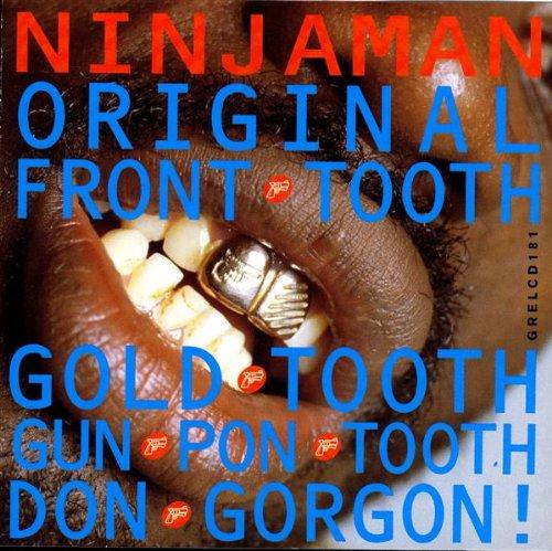 Ninjaman - Original Front Tooth Gold Toot