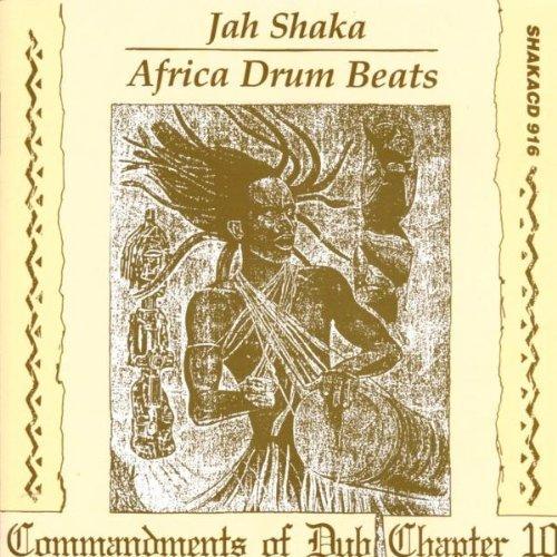 Shaka , Jah - Africa Drum Beats (Commandments Of Dub Chapter 10)