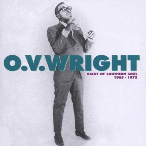 Wright , O.V. - Giant of Southern Soul 65 - 75