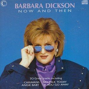 Dickson , Barbara - Now & Then (UK-Import)