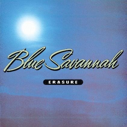 Erasure - Blue Savannah (Maxi)