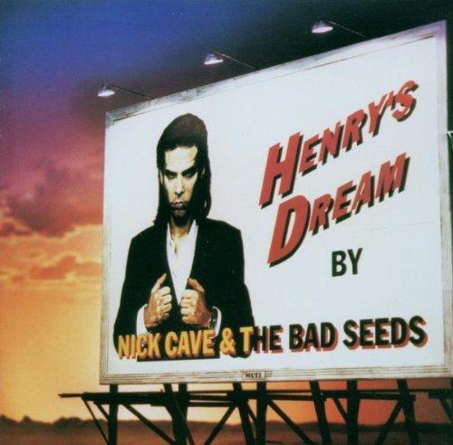Cave , Nick - Henry's Dream (Mute / EMI 2001)