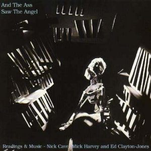 Cave / Harvey / Clayton-Jones - And the Ass Saw the Angel