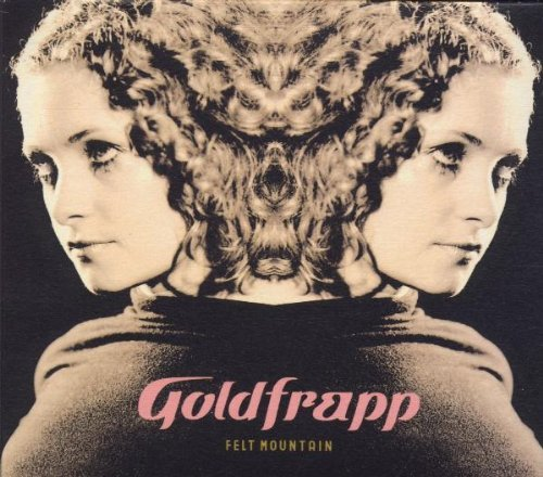 Goldfrapp - Felt Mountain (Revamped) (Limited Edition)