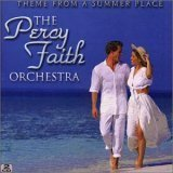 Percy Faith Orchestra , The - Theme from a Summer Place
