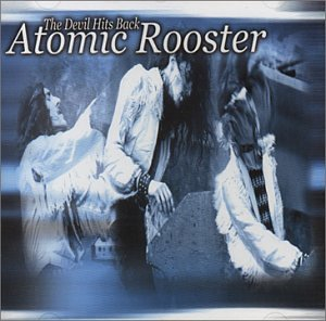 Atomic Rooster - The Devil Hits Back (UK-Import)