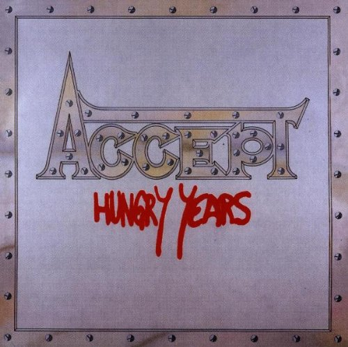 Accept - Hungry Years