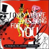 Sampler - A tribute to johnny thunder