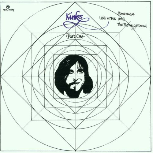 Kinks , The - Part 1 lola versus powerman and the moneygoround