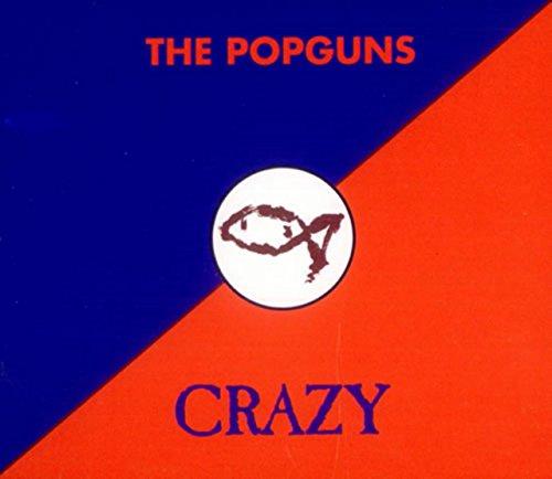 Popguns , The - Crazy (Maxi)