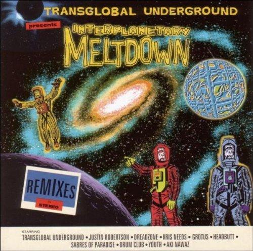 Transglobal Underground - Interplatetary meltdown