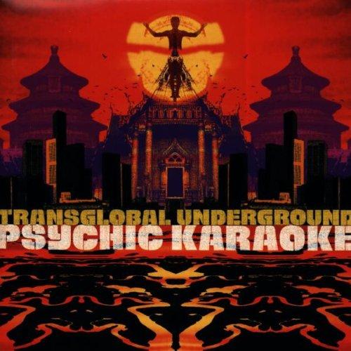 Transglobal Underground - Psychic karaoke