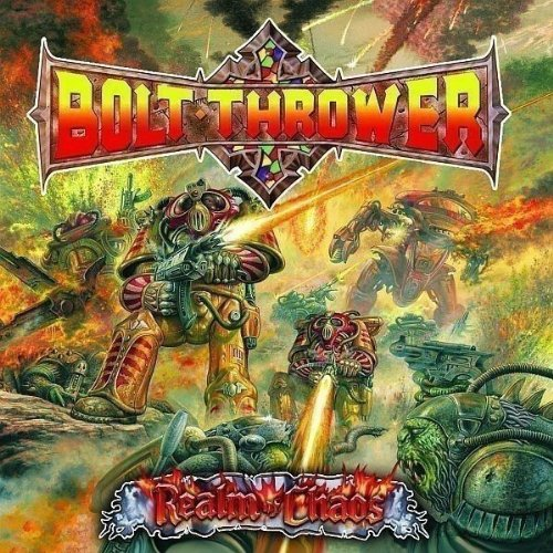 Bolt Thrower - Realm Of Chaos