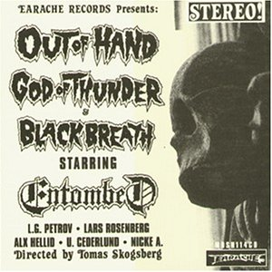 Entombed - Out of Hand
