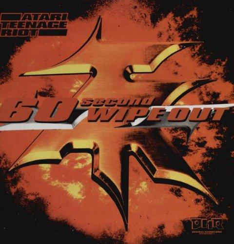 Atari Teenage Riot - 60 Second Wipe Out (Vinyl)