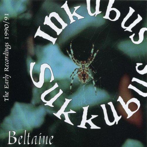 Inkubus Sukkubus - Beltaine