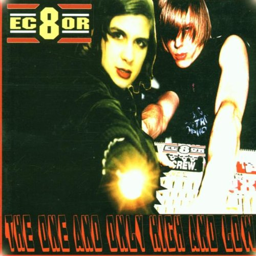 EC8OR - The One And Only High And Low