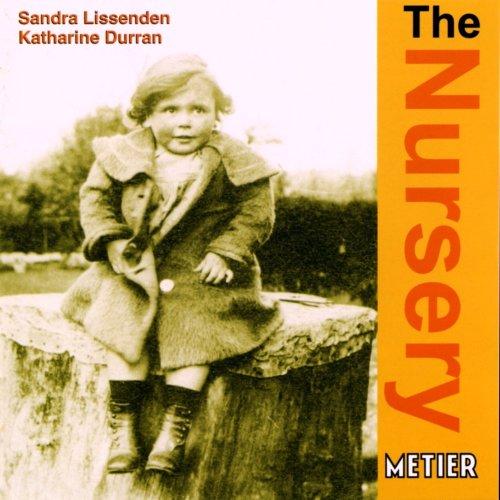 Lissenden , Sandra / Durran , Katharine - The Nursery