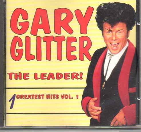 Glitter , Gary - The Leader! - Greatest Hits 1