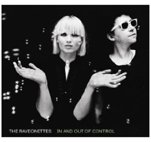 Raveonettes , The - In and Out of Control