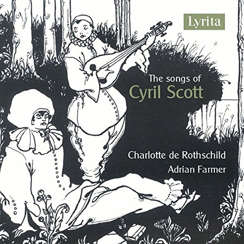 Rothschild , Charlotte De & Farmer , Adrian - The Songs of Cyril Scott