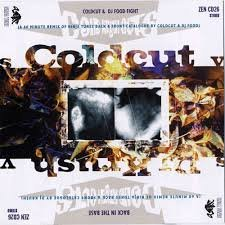 Coldcut & DJ Food Fight & DJ Krush - Coldkrushcuts