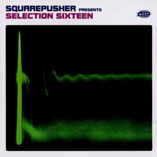 Squarepusher - Selection Sixteen