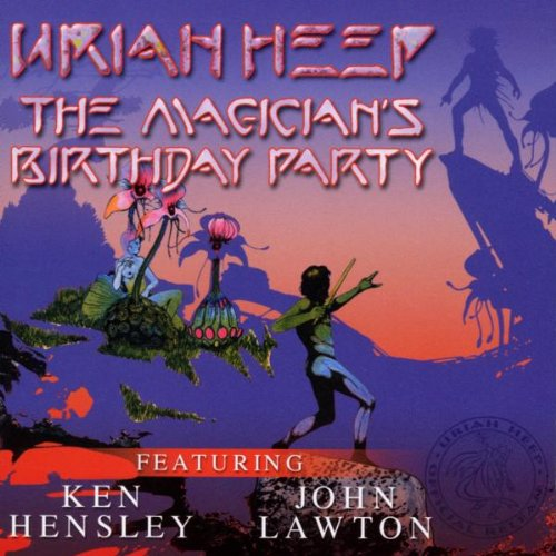 Uriah Heep - The Magican's Birthday Party