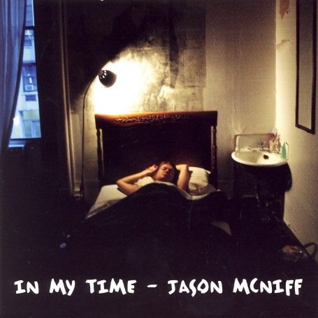 Mcniff , Jason - In My Time