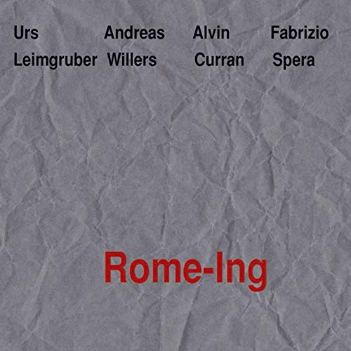 Leimgruber / Willers / Curran / Spera - Rome-ing