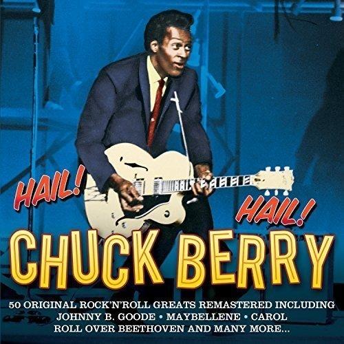 Berry , Chuck - Hail! Hail!