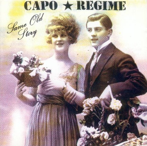 Capo Regime - Same Old Story