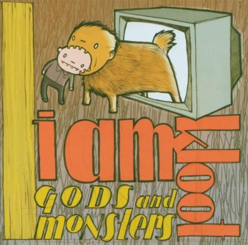 I am Kloot - Gods and Monsters (Limited Edition)