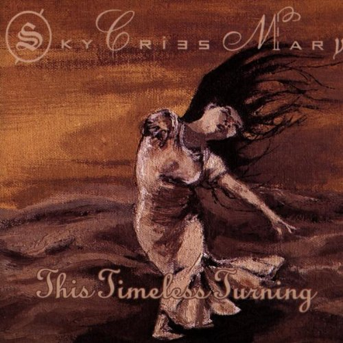 Sky Cries Mary - This Timeless Turning