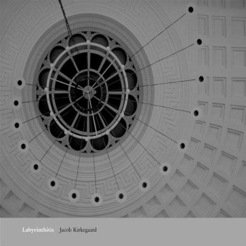 Kirkegaard , Jacob - Labyrinthitis