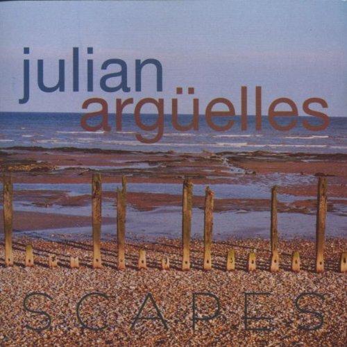 Arguelles , Julian - Scapes