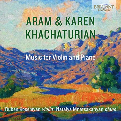 Khachaturian , Aram & Karen - Music For Violin And Piano (Kosemyan, Mnatsakanyan)