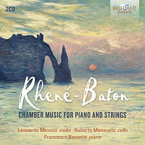 Baton , Rhene-Emmanuel - Chamber Music For Piano And Strings (Micucci, Mansueto, Basanisi)
