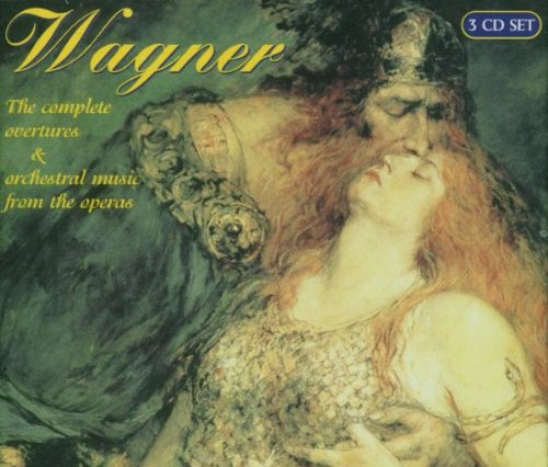 Wagner , Richard - The complete overtures & orchestral music from the operas