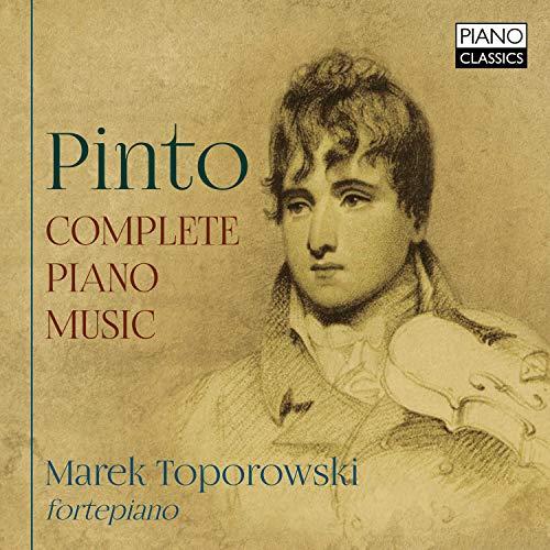 Pinto , George Frederick - Complete Piano Music (Toporowski)