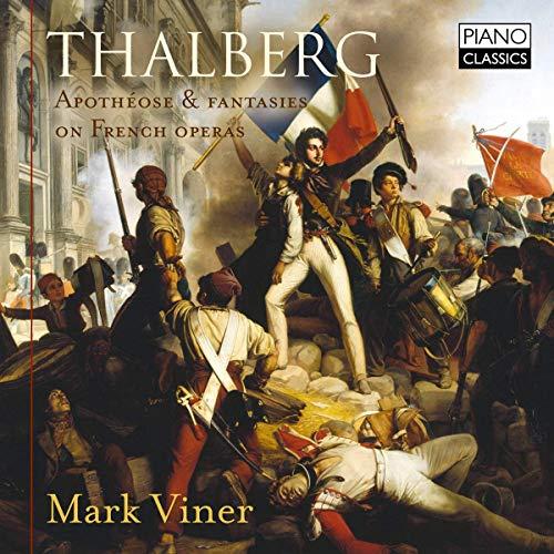 Thalberg , Sigismond - Apotheose & Fantasies On French Operas (Viner)