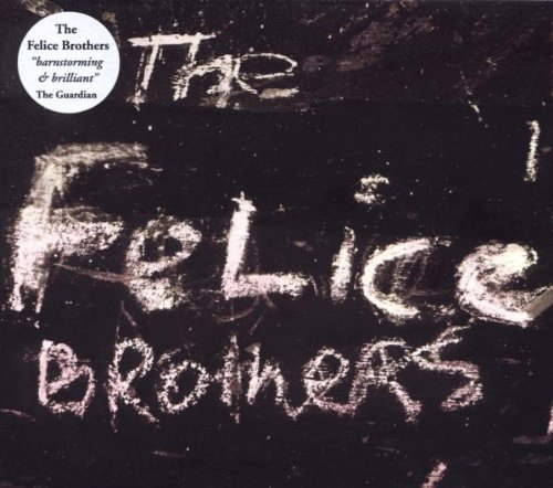Felice Brothers , The - The Felice Brothers