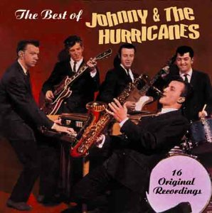 Johnny & The Hurricanes - The Best Of Johnny & The Hurricanes (16 Original Recordings)